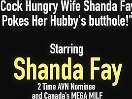 Cock Hungry Wife Shanda Fay Pokes Her Hubby's butthole!
