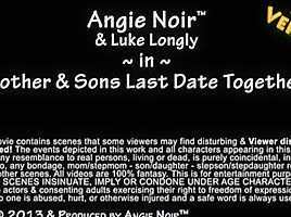 Angie Noir - Mother and sons last date together