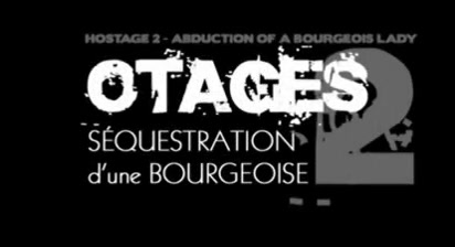Sequestration une bourgeoise