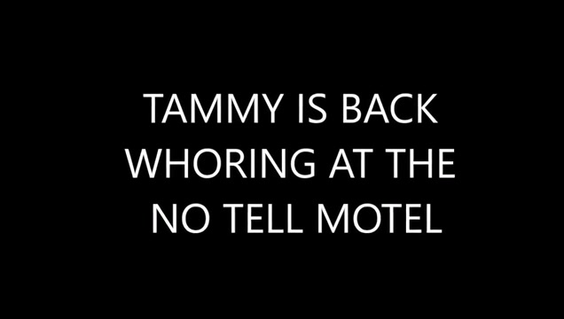 Tammy fellatrix in the whore is back Fuck your wife in better porn