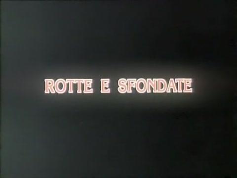 Rotte sfendate (1995) men com videos gratis