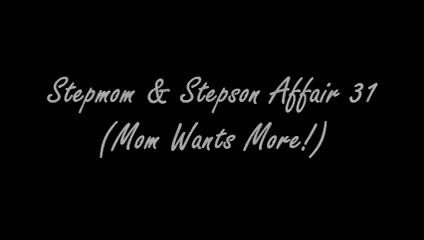 Stepmom & Stepson Affair 31 (Mom Wants More!) pussy licker free video