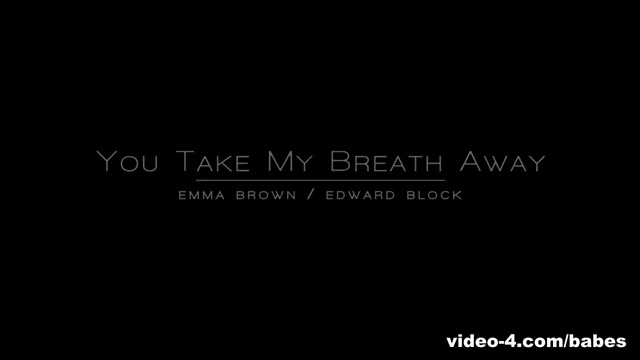 Emma Brown in You Take My Breath Away - BabesNetwork Best way to please your man sexually