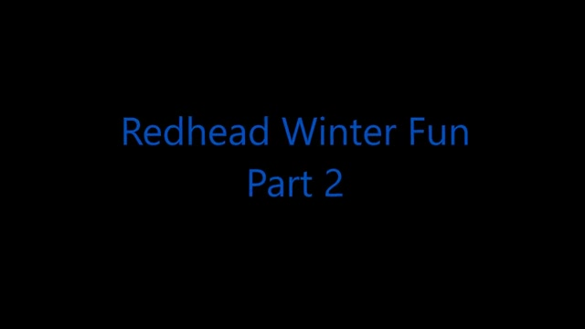 Redhead winter fun part 2 Tied teen Permission To Cum