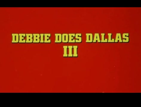 Trailer - Debbie Does Dallas  The Final Chapter (1985)