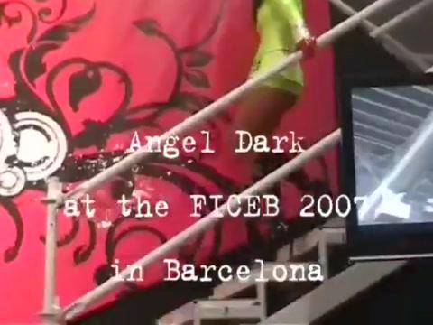 FICEB 2007 - Angel Dark - Live Shows I & II Sexy wife swallows