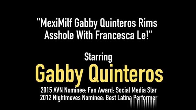 MexiMilf Gabby Quinteros Rims Asshole With Francesca Le! Sex X Clip