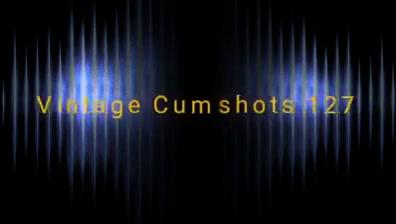Vintage cumshots 127 White girl addicted bbc