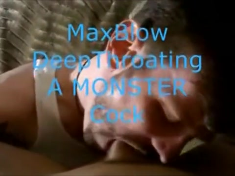 MaxBlow DeepThroats A MONSTER Cock! Merciful mistress
