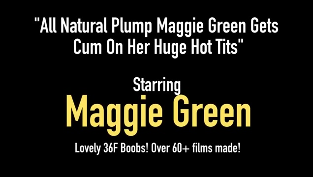 All Natural Plump Maggie Green Gets Cum On Her Huge Hot Tits milf masturbation porn milf pics