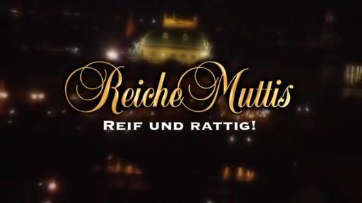 Reiche Muttis - Reif und Rattig! - Scene 1 Big tit milf porn xxx