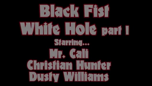 Black Fist White Hole Part 1 ? Dusty Williams, Mr. Cali & Christian Profile suggestions for dating sites