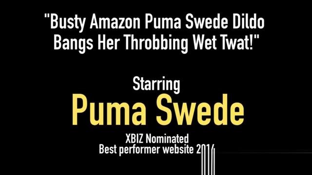 Busty Amazon Puma Swede Dildo Bangs Her Throbbing Wet Twat! Classy milf deepthroating lucky nerds cock