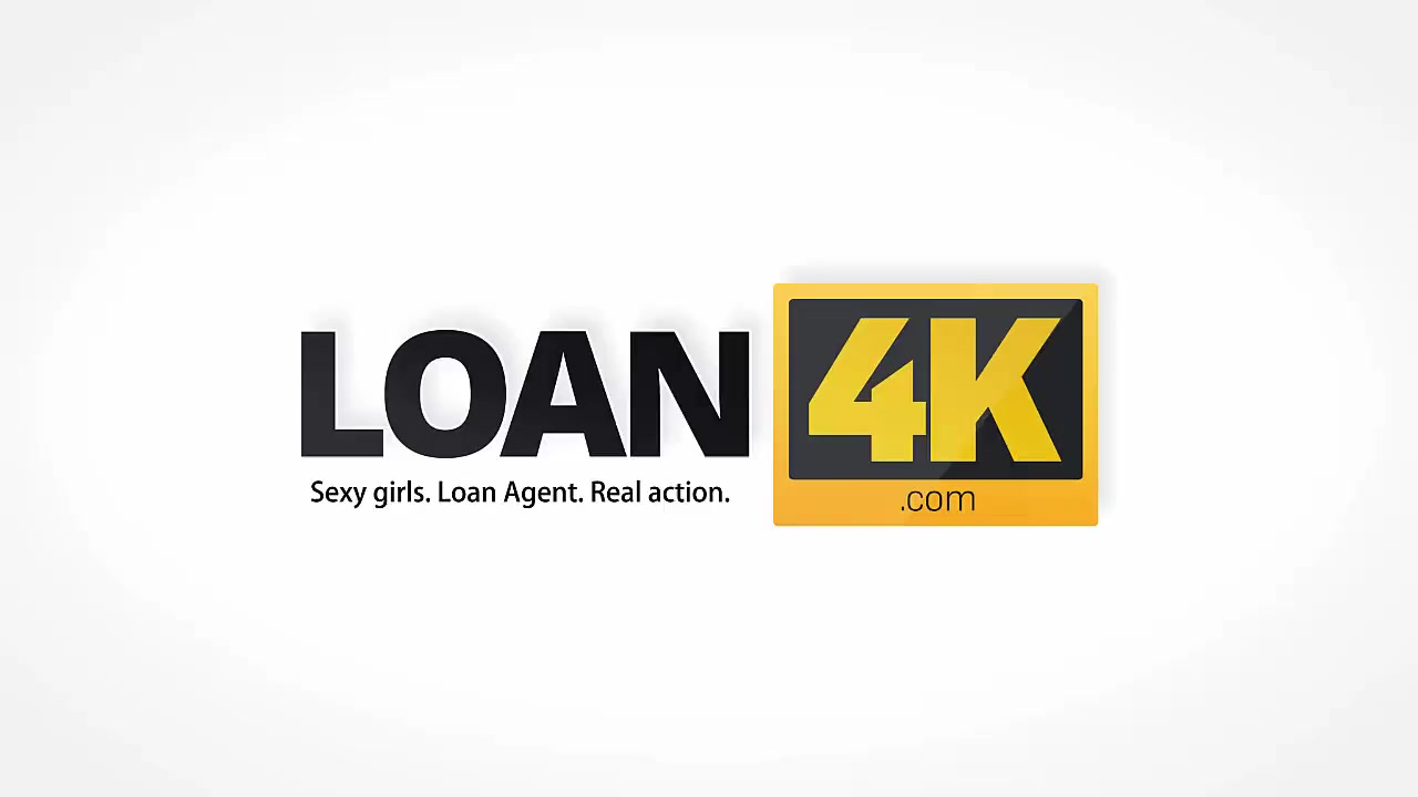 LOAN4K. Lustful agent offers a god loan to modest sweet thing