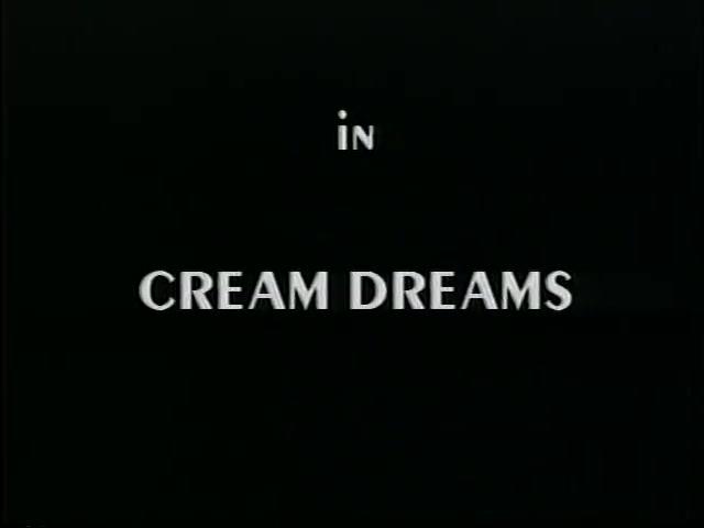 Cream Dreams - Scene 1